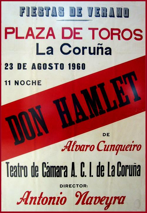 Don Hamlet de Cunqueiro na paraza de touros da Coruña